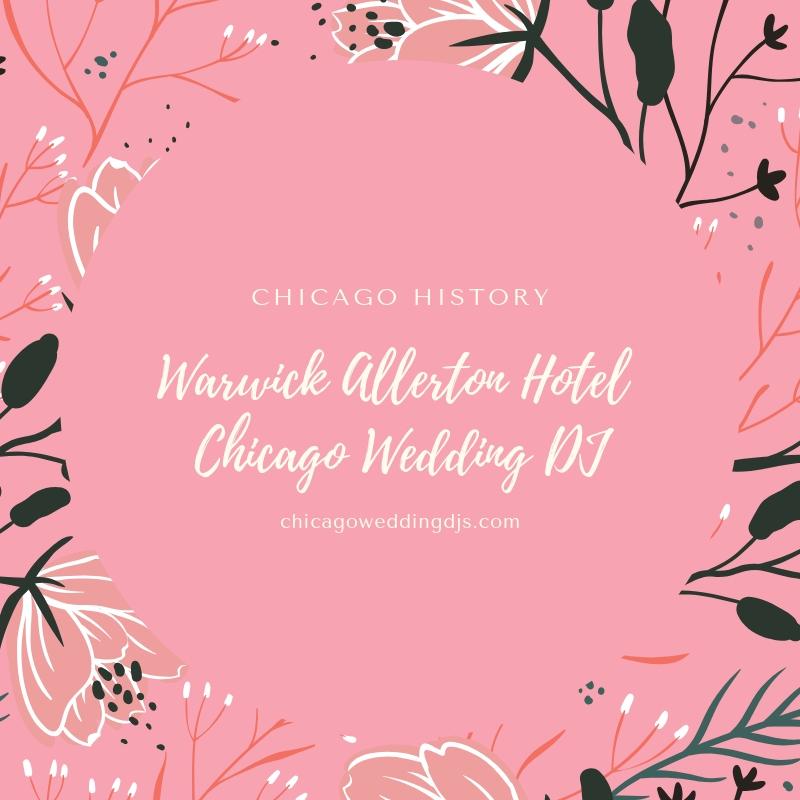 Warwick Allerton Hotel Chicago Wedding DJ