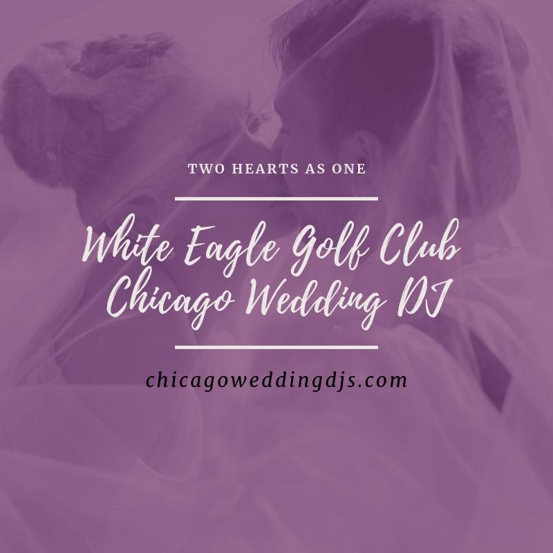 White Eagle Golf Club Chicago Wedding DJ