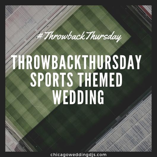 ThrowbackThursday Sports Themed Wedding