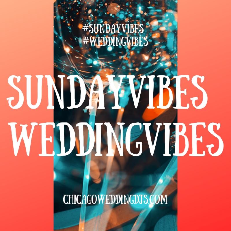 SundayVibes WeddingVibes