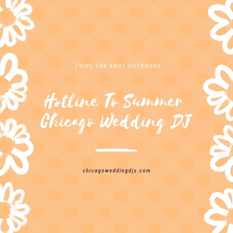 Hotline To Summer Chicago Wedding DJ