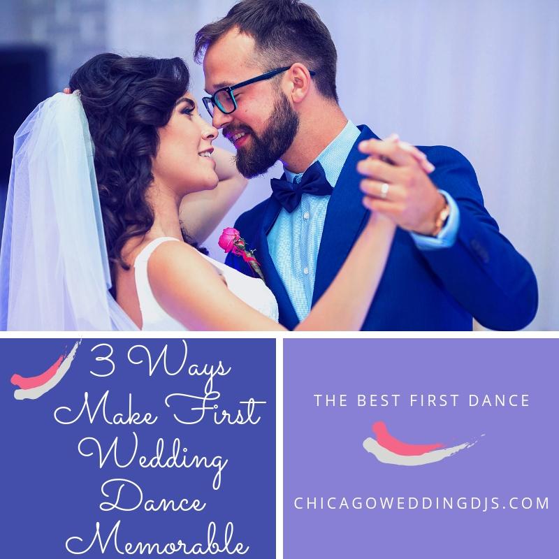 3 Ways Make First Wedding Dance Memorable