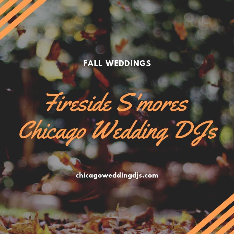 Fireside S'mores Chicago Wedding DJs